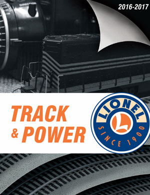 Lionel Catalogs - Track & Power 2016